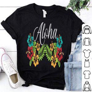 Aloha Hawaii From The Island. Feel The Aloha Spirit shirt