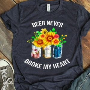 Beer Never Broke My Heart Floral Flower shirt