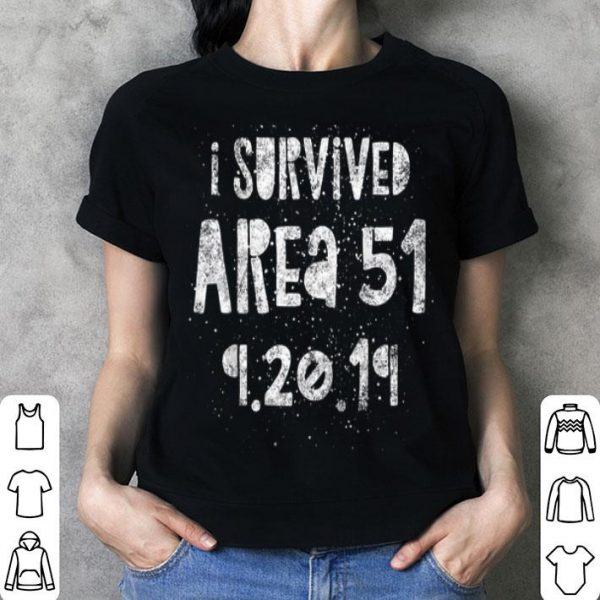 I Survived Area 51 - 9.20.19 - Storm Storming Area51 shirt