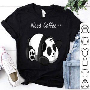 Need Coffee Panda Bear Caffeine Cute Animal shirt