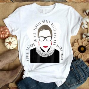 Ruth Bader Ginsburg Progressive Liberal Feminist R.B.G. shirt