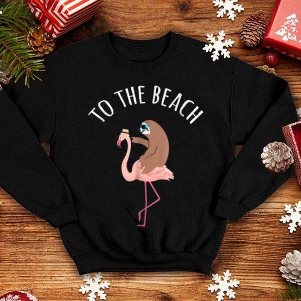 Sloth Riding Flamingo To The Beach shirt