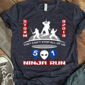 Storm Area 51 - Alien UFO They Cant Stop All Of Us Ninja shirt