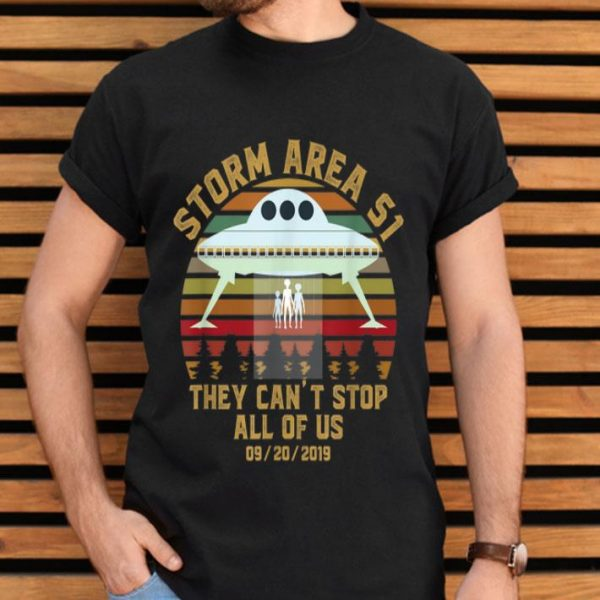 Storm Area 51 They Can't Stop All Of Us Probably shirt