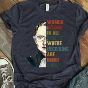 Vintage Women Belong In All Places Ruth Bader Ginsburg shirt
