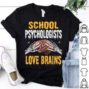 Beautiful School Psychologists Love Brains Funny Halloween Costume shirt
