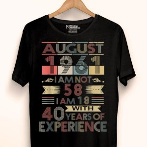 Born In August 1961 Birthdays shirt