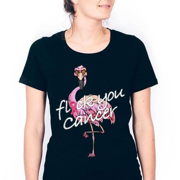 Flamingo Flock You Cancer Fight Patient Support Team shirt