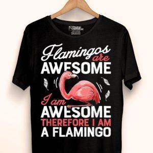Flamingos Are Awesome Pink Flamingo Bird Lovers shirt
