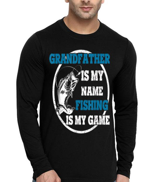 Grandfather Is My Name Fishing Is My Game Father's Day shirt