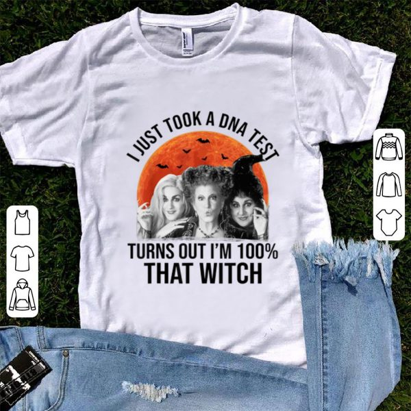 Hot Hocus Pocus I Just Took A DNA Test Turns Out I'm 100% That Witch shirt