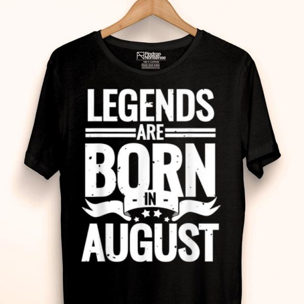 Lion Legends Are Born In August Birthday shirt