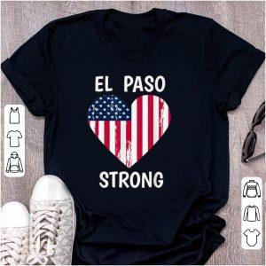 Nice El Paso Strong American Flag Heart shirt