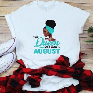 Official Queen Was Born In August Black Women shirt