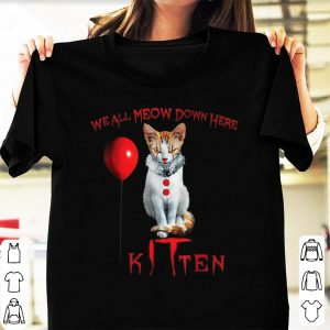 Official We All Meow Down Here Kitten Horror shirt