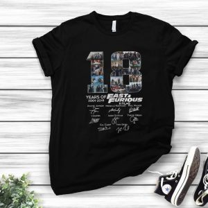 Original 18 Years Of Fast And Furious 8 Films Signature shirt