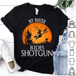 Original Boxer Rides Shotgun Dog Lover Halloween Party Gift shirt