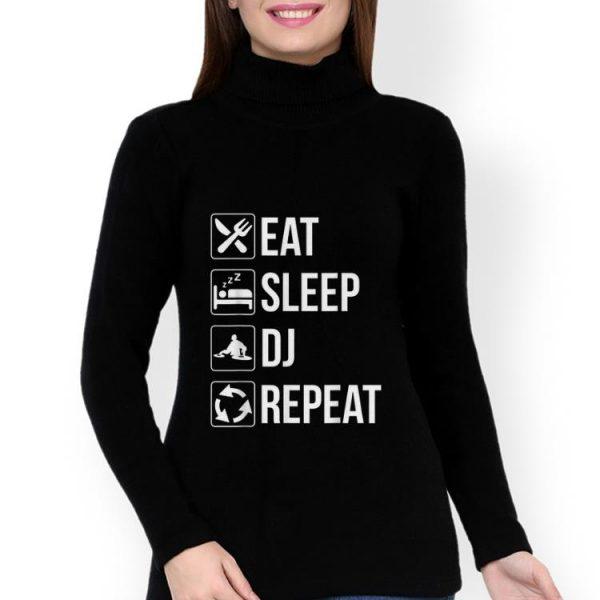 Premium Eat Sleep Dj Repeat shirt