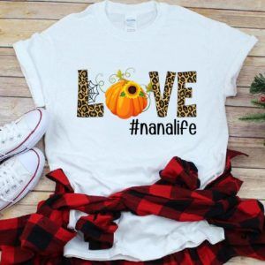Premium Fall Y'all Love Nanalife Pumpkin Sunflower shirt