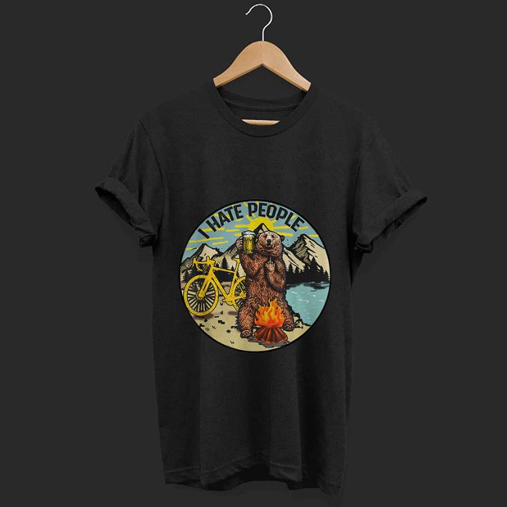 Premium I Hate People Cyling Bear Drinking Beer Camping Fire shirt 1 - Premium I Hate People Cyling Bear Drinking Beer Camping Fire shirt
