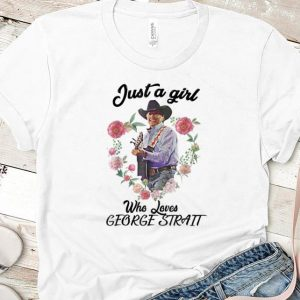 Premium Just a Girl Who Loves George Strait Flower shirt