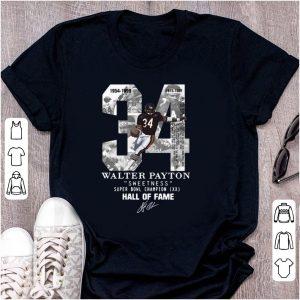 Pretty 34 Walter Payton Sweetness Super Bowl Champion Hall Of Fame Signature shirt