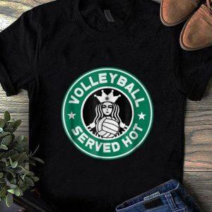Pretty Volleyball Served Hot shirt