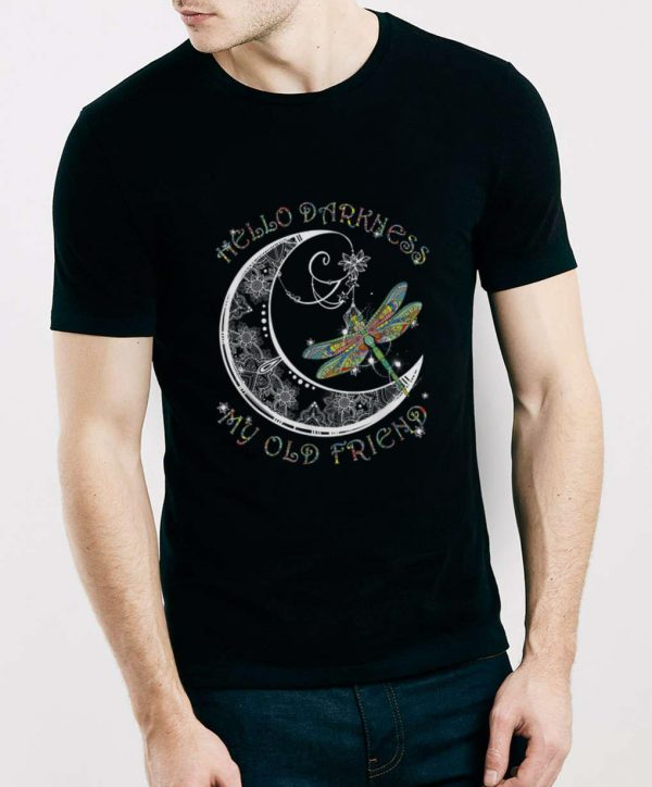 Top Hello Darkness My Old Friend Dragonfly and Moon shirt
