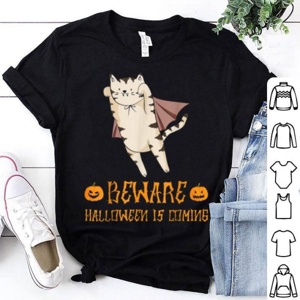 Cat Beware Halloween Is Coming Costume Cat Lovers Gift shirt