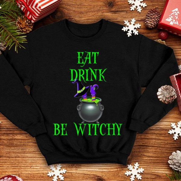 Hot Halloween Trick Treat Drink Be Witchy shirt