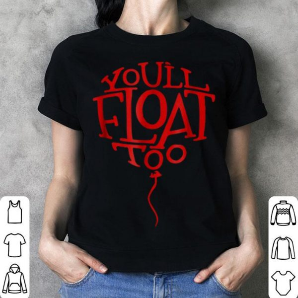 Top Red Balloon You'll Float Too Halloween Horror shirt