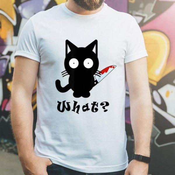 Black Cat What Murderous Cat Bloody Knife Halloween shirt