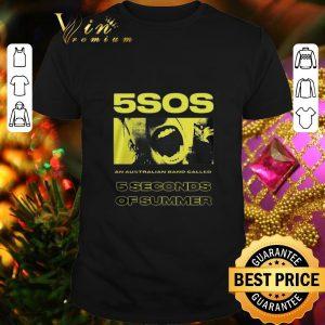 Cheap 5SOS An Australian Band Called 5 Seconds Of Summer shirt