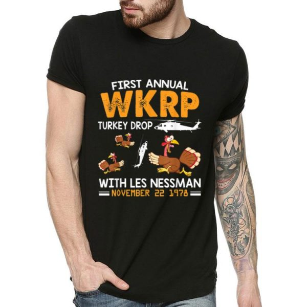 First Annual Wkrp Turkey Drop With Les Nessman Nov 22 1978 shirt
