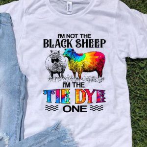 I'm Not The Black Sheep I'm The Tie Dye One shirt
