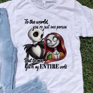 Jack Skellington And Sally To Me You're My Entire World shirt