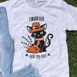 Thankful For My Cat Thanksgiving Day shirt