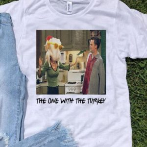 The One With The Turkey Thanksgiving Day shirt