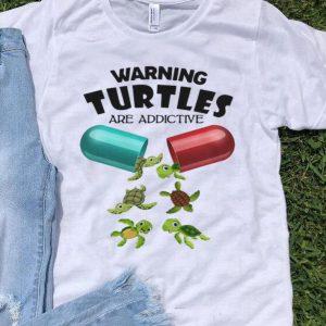 Warning Turtles Are Addictive shirt