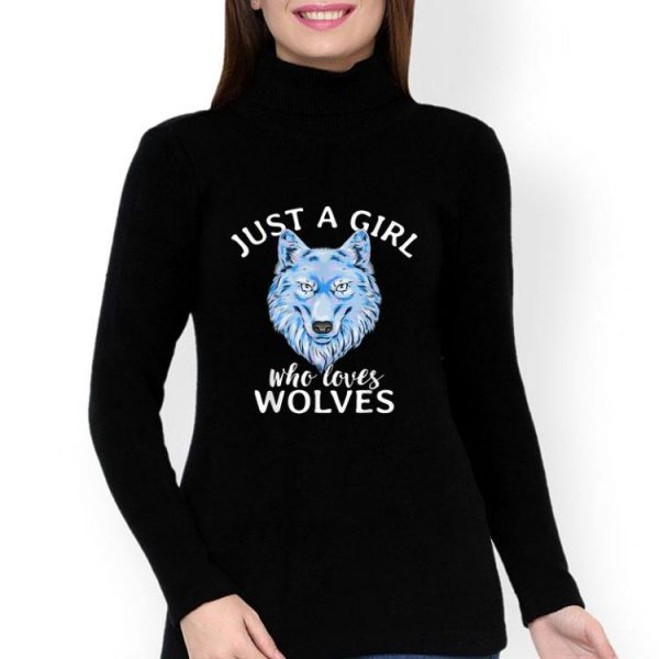Wolf Lover - Just A Girl Who Loves Wolves shirt