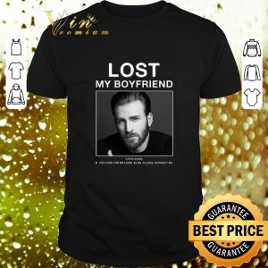 Cheap Lost My Boyfriend Chris Evans if you find him or look alike shirt