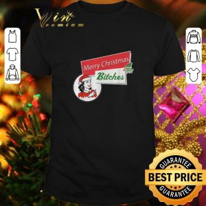 Cheap Merry Christmas bitches inappropriate adult shirt