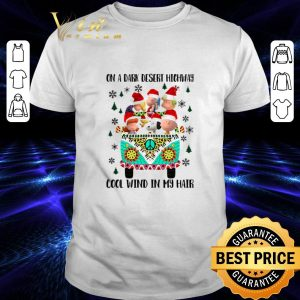 Cheap Peanuts on a dark desert highway cool wind in my hair Christmas shirt