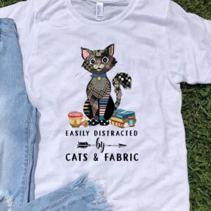 Easily Distracted By Cats & Fabric Cat And Sewing Lover shirt