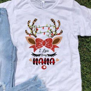 I Love Being Nana Reindeer Christmas shirt