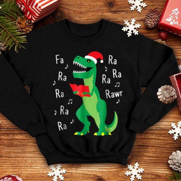 Official Fa Ra Rawr T-Rex Christmas Carol Funny Fa La La shirt