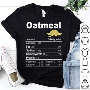 Official Oatmeal Nutrition Funny Thanksgiving Costume Christmas shirt
