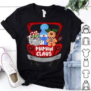 Original Mamaw Claus Santa Red Truck Funny Christmas Matching Family shirt