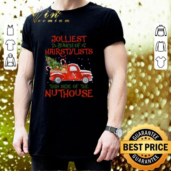 Premium Jolliest bunch of hairstylists this side of the nuthouse shirt