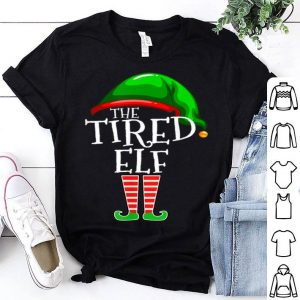 Premium Tired Elf Group Matching Family Christmas Gift Outfit Mom shirt